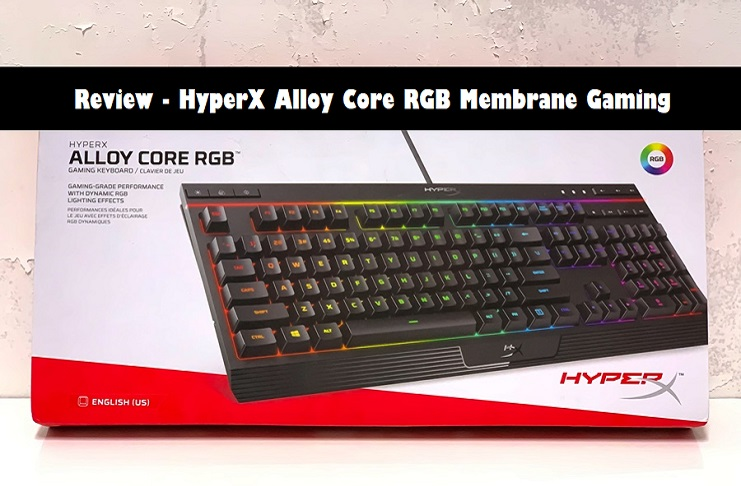 Photo of Review – HyperX Alloy Core RGB Membrane Gaming Keyboard