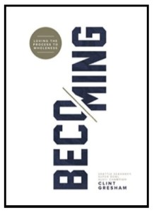 Clint Gresham's new book Becoming: