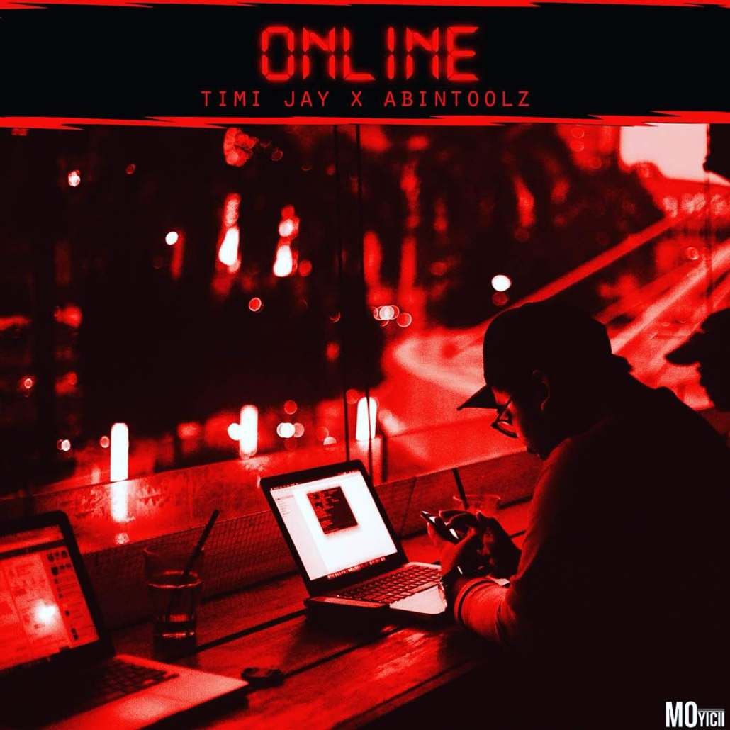 music-premiere-timi-jay-online-ft-abintoolz