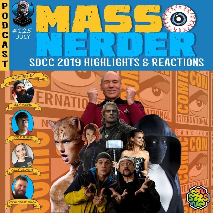 Mass Nerder – SDCC 2019 Highlights & Reactions