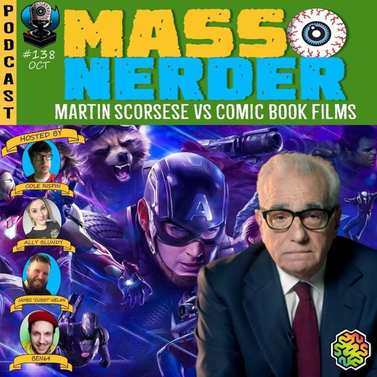 Mass Nerder - Martin Scorsese VS Comic Book Movies