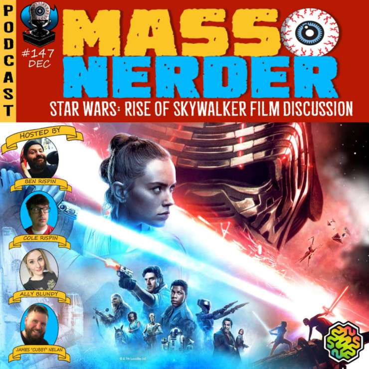 Mass Nerder - Star Wars Rise of Skywalker Film Discussion