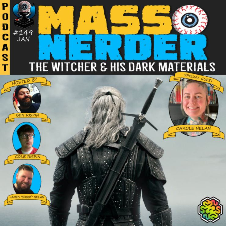 Mass Nerder - The Witcher & His Dark Materials Season One Discussions