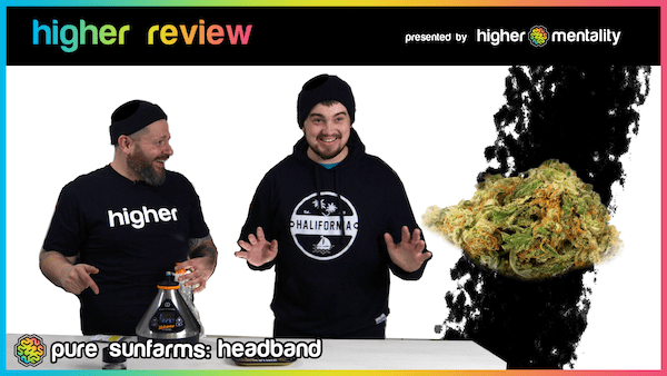 Higher Review – Pure Sunfarms Headband Strain