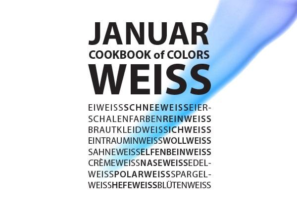 Cookbook of Colors: Gerichte mit weißer Weste sind im Januar gefragt!