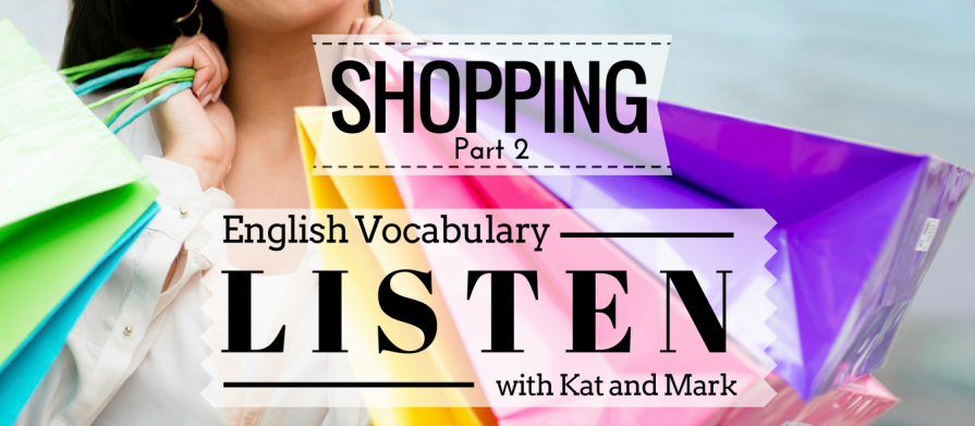 English Listening Practice Shopping Vocabulary 2