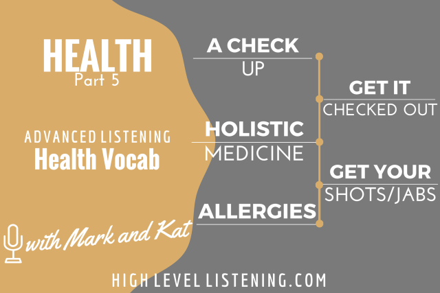 Advanced ESL listening Practice for Adults Health Vocabulary 5