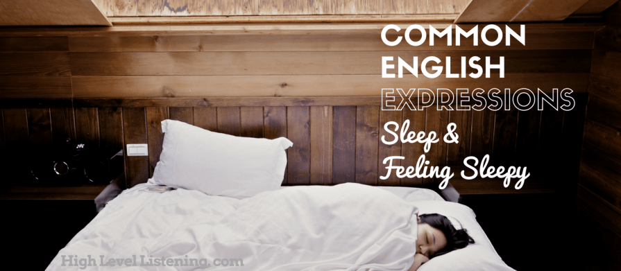 14 Common English Expressions for Sleep or Feeling Sleepy