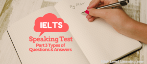 Tips for the IELTS Speaking Test Part 3