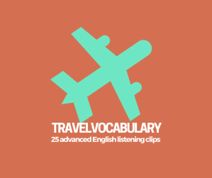 English Travel Vocabulary for adults with Listening Practice