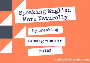 Small Talk Sounding more Natural in English