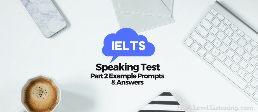 Video Part 2 IELTS Speaking Test Part 2 Example Questions and Answers June 2017