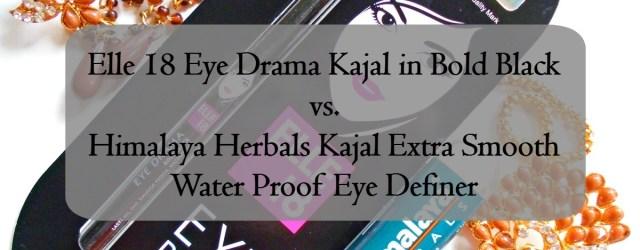 Elle 18 Eye Drama Kajal Bold Black VS Himalya Herbals Kajal