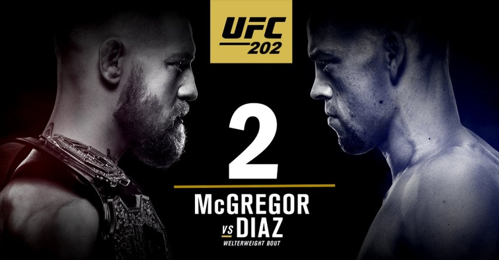 UFC 202: Rematch of a Lifetime McGregor vs Diaz 2.0
