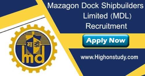 Mazagon Dock Shipbuilders Limited (MDL) recruitment