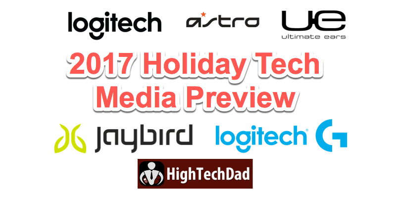 Logitech 2017 Holiday Tech Media Preview