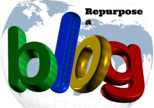 Repurpose blog content – Find out how to do this  (even if you have no money)