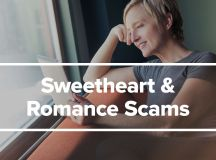 Sweetheart Scam: Criminals Play on Emotions to Steal Your ...
