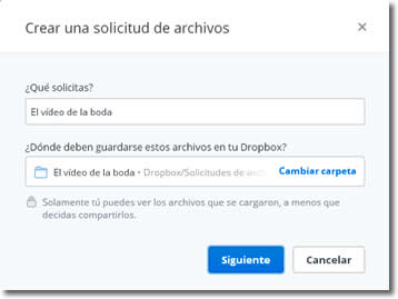Podemos solicitar a cualquier persona que suba archivos a nuestro DropBox
