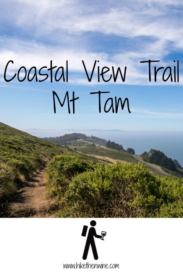 Coastal View Trail - Marin | Hike Then Wine