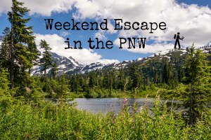 Weekend Escape in the PNW | Hike Then Wine