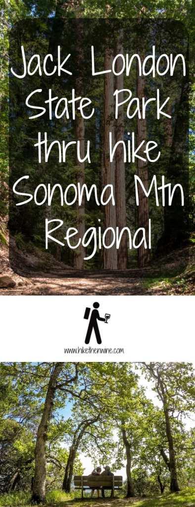 Jack London State Park to Sonoma Mountain Regional - Sonoma   Hike Then Wine