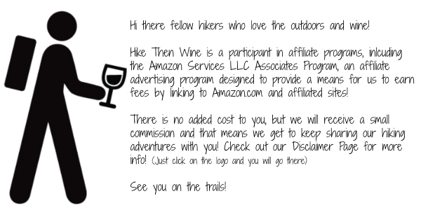Affiliate Disclosure | Hike Then Wine