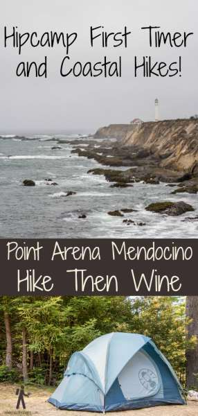 Hipcamp First Timer and Coastal Hikes! - Point Arena | Hike Then Wine