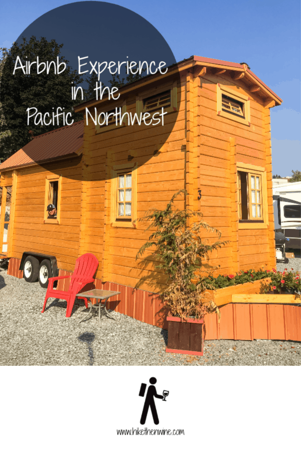 Airbnb in the Pacific Northwest | Hike Then Wine