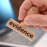 Do You Have The Evidence You Need To Win You