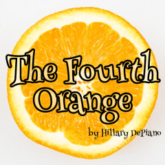 The Fourth Orange: one-act comedy, prequel / sequel to Carlo Gozzi's The Love of Three Oranges and The Green Bird
