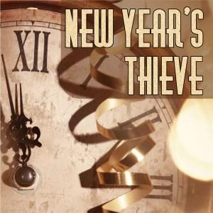 New Year's Thieve