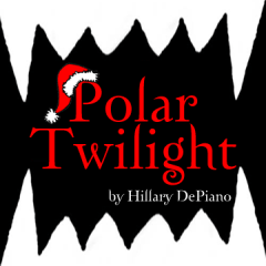 Polar Twilight, a holiday comedy in one act by Hillary DePiano