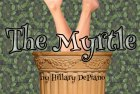 I finished my adaptation of The Myrtle… again.