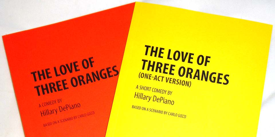 The Love of Three Oranges by Hillary DePiano, based on a