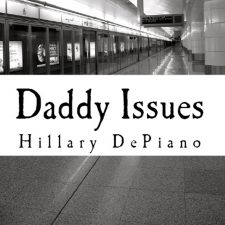 Daddy Issues by Hillary DePiano