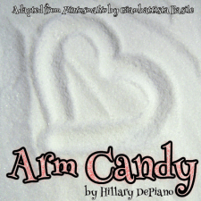 Arm Candy By Hillary DePiano, Adapted From The Fairy Tale By Giambattista Basile (The Tale Of Tales)