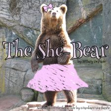 She-Bear By Hillary DePiano, Adapted From The Fairy Tale By Giambattista Basile (The Tale Of Tales)