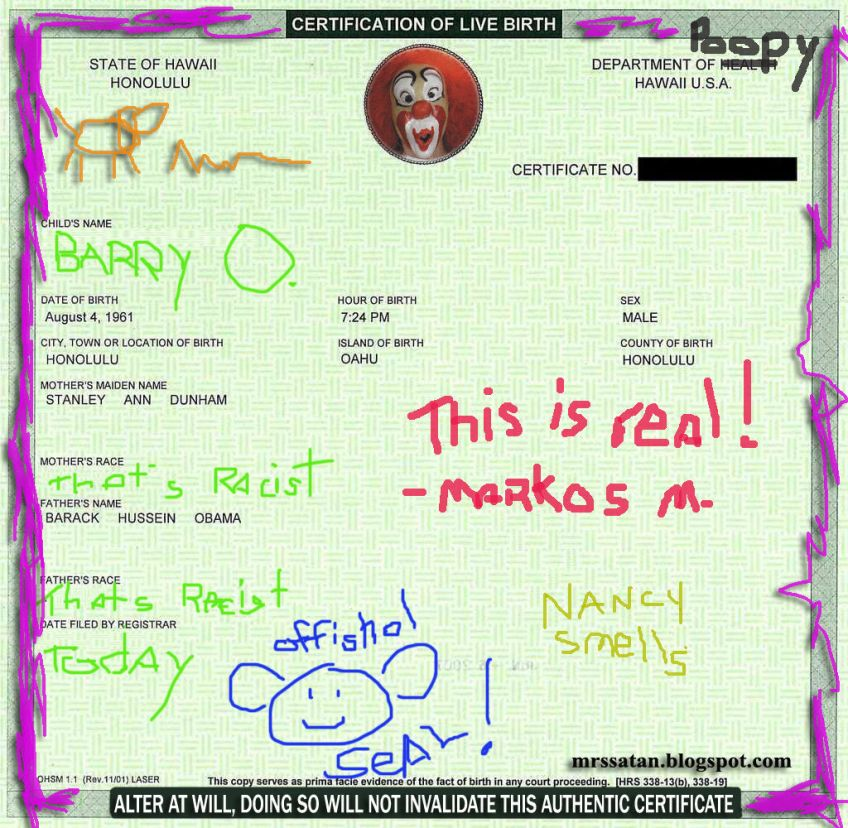 This Birth Certificate Is Real Kidding Hillary N Me