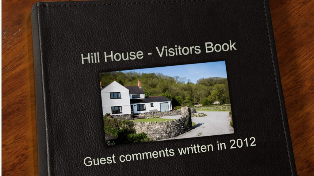 2012 Guest Book Gower Self Catering Holiday Cottage