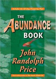 The Abundance Book byJohn Randolph Price