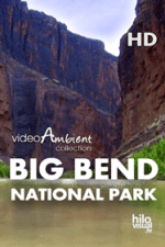 BIG BEND NATIONAL PARK - Nature Video Download