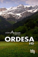 ORDESA HD - Download 4 Nature Videos