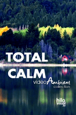 TOTAL CALM - Download Nature Video