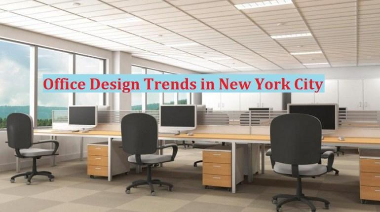 office design trends in new york