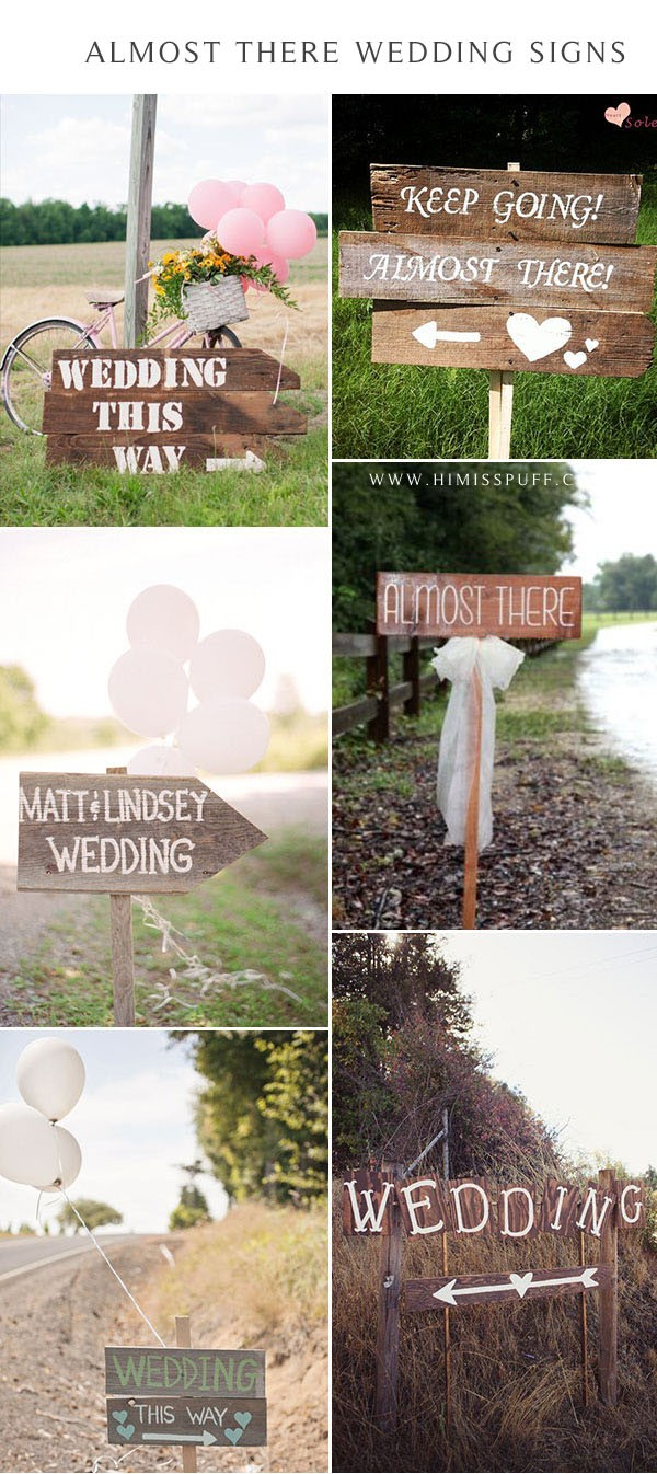 Almost there wedding Rustic Woodland Wedding Sign Directional Arrow