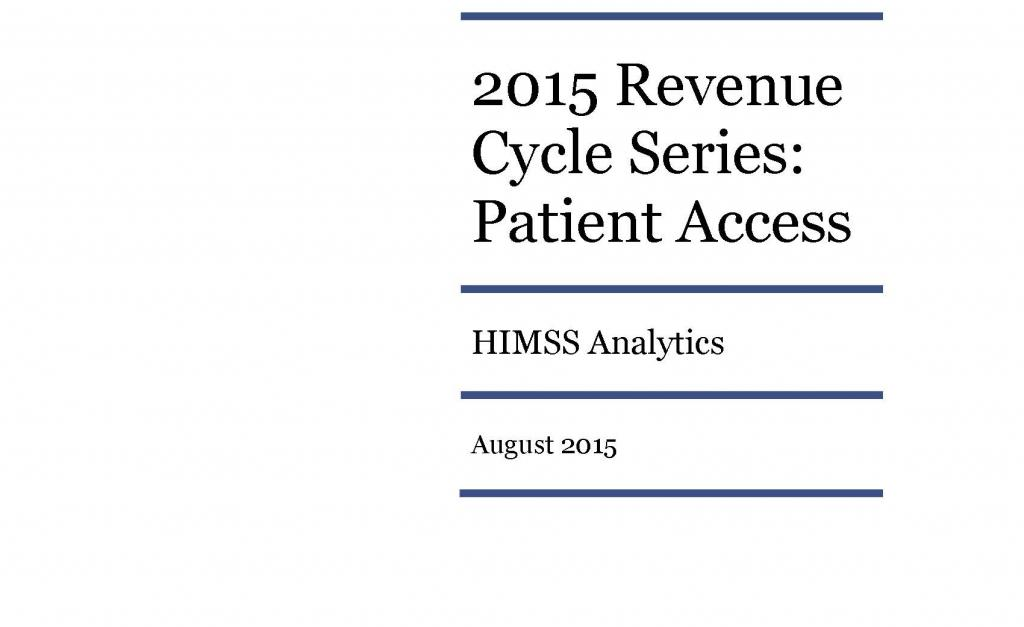 Essentials Brief 2015 Revenue Cycle Series  Patient Access  HIMSS Analytics  North America