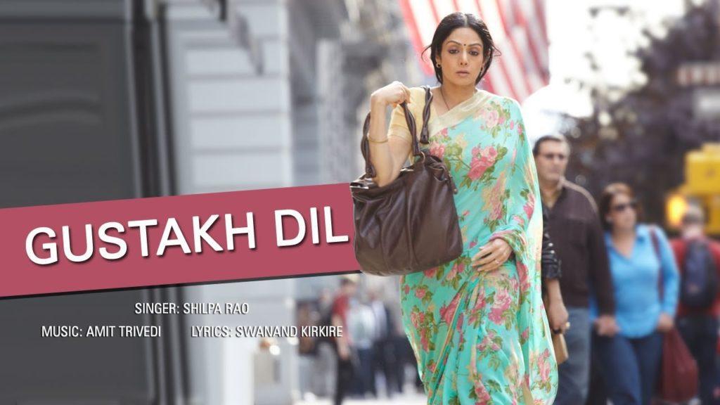 GUSTAKH DIL LYRICS   Shilpa Rao   English Vinglish