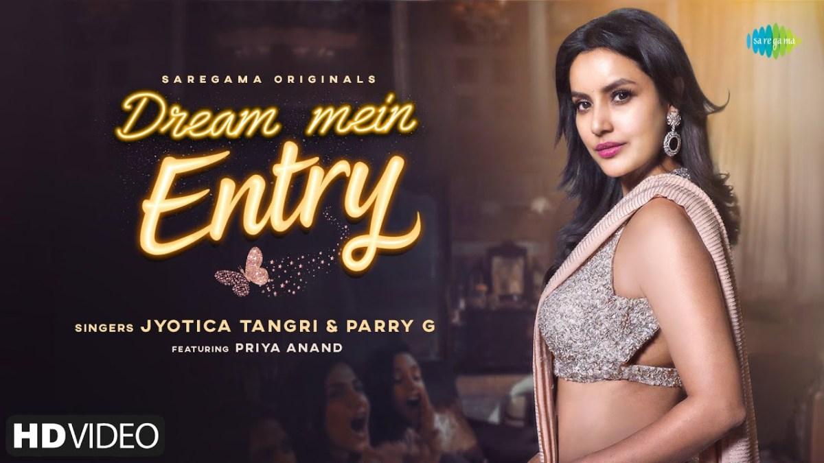 Dream Mein Entry Lyrics   Jyotica Tangri, Parry G