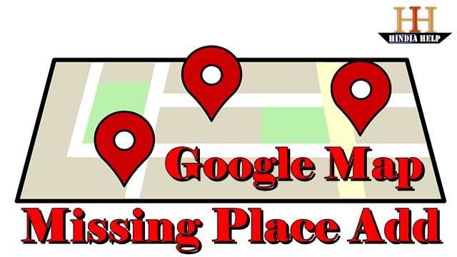 google-map-missing-place-add-kaise-kare